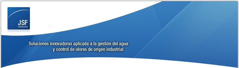 Soluciones para el control olores, gestión de agua y residuos | JSF Hidráulica